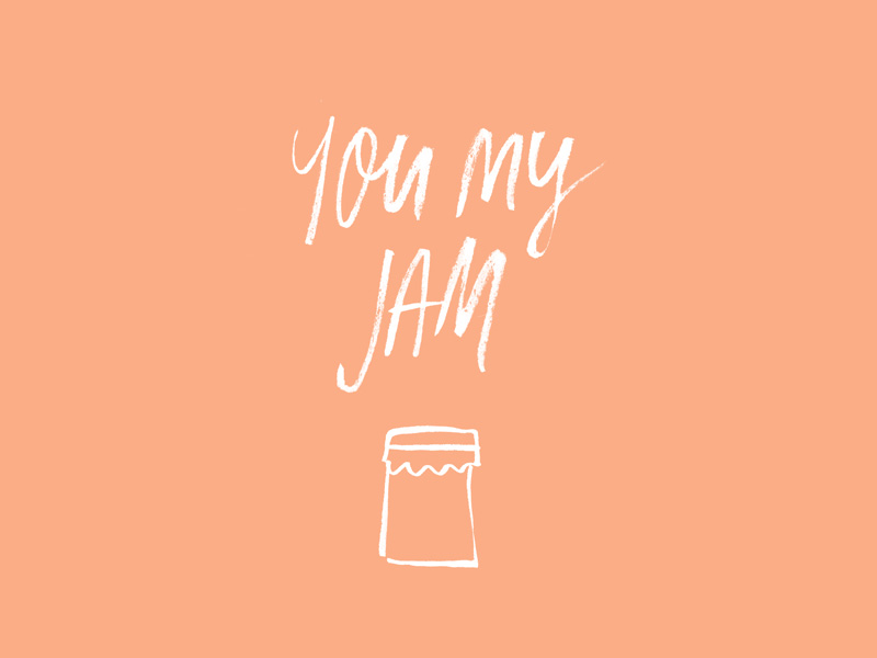 You My Jam, valentines day card, custom type project | www.alicia-carvalho.com